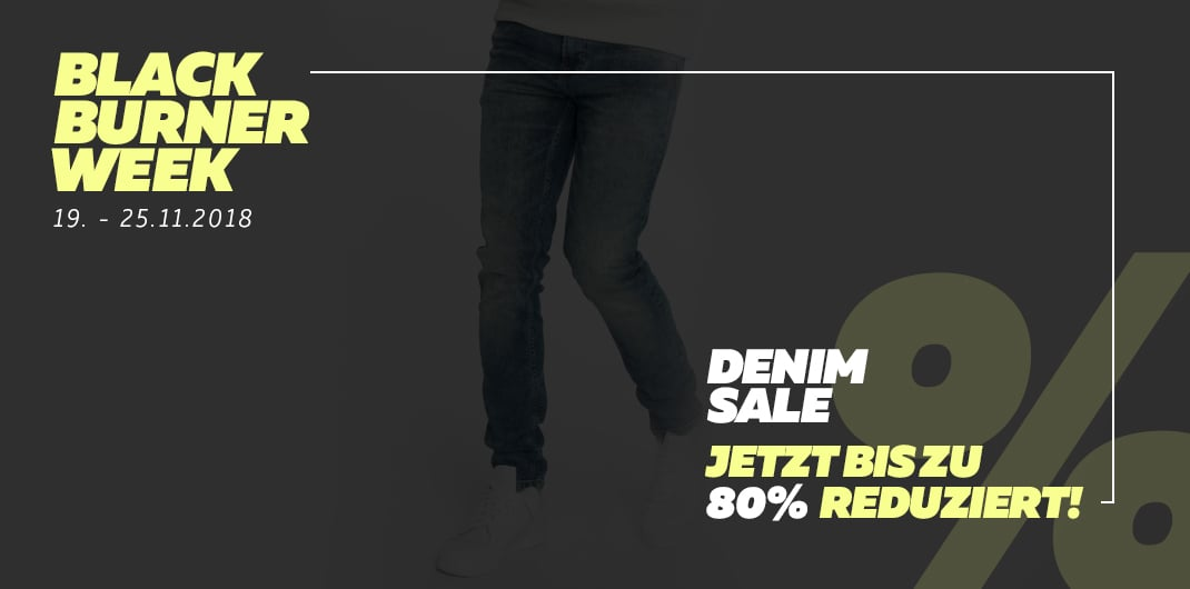 Burner Black Week - Denim Sale