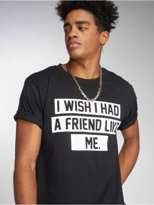 Mister Tee T-Shirt Friend Like Me black