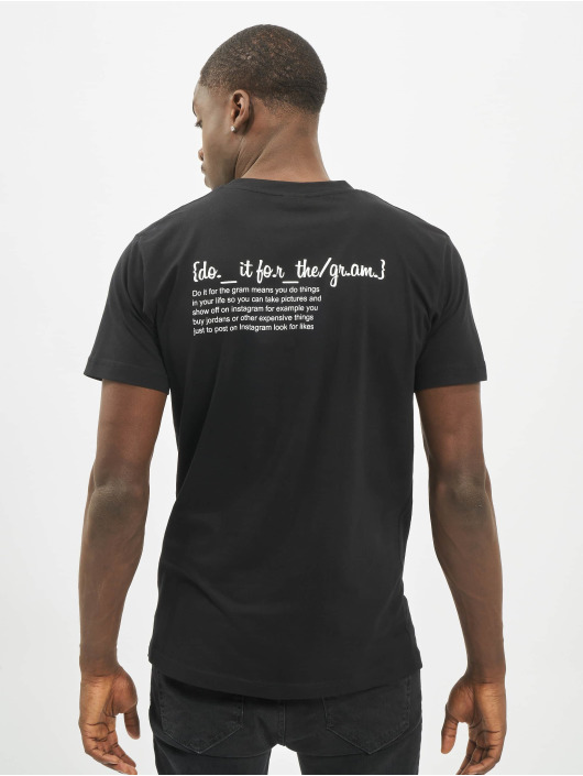 Mister Tee T-Shirt Do It For The Gram Definition black